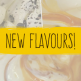 New Flavours